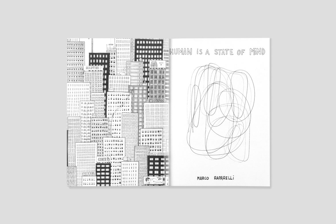 Marco Raparelli | Human is a State of Mind